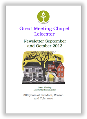 Leicester Unitarians Great Meeting newsletter Autumn 2013