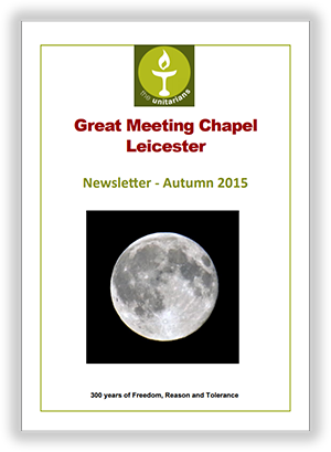 Leicester Unitarians Great Meeting newsletter Autumn 2015