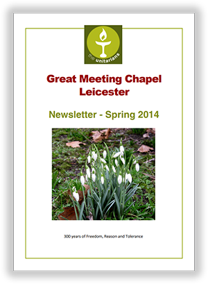 Leicester Unitarians Great Meeting newsletter Spring 2014