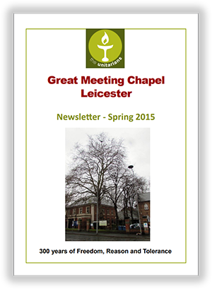 Leicester Unitarians Great Meeting newsletter Spring 2015