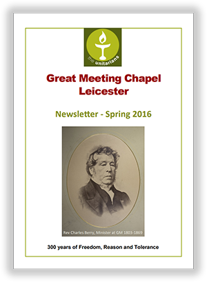 Leicester Unitarians Great Meeting newsletter Spring 2016