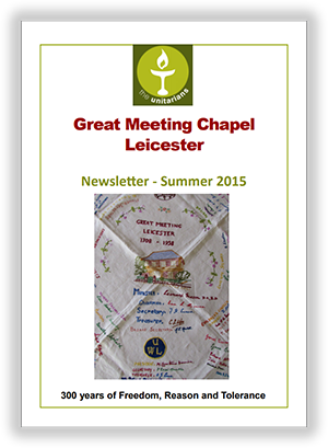 Leicester Unitarians Great Meeting newsletter Summer 2015