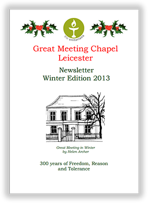 Leicester Unitarians Great Meeting newsletter Winter 2013