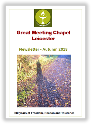 Leicester Unitarians Great Meeting Newsletter Autumn 2018