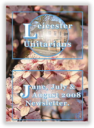 Leicester Unitarians Great Meeting Chapel newsletters 2008