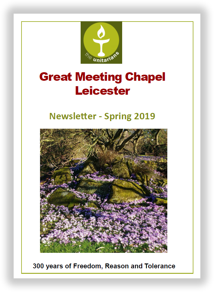Leicester Unitarians Great Meeting Newsletter Spring 2019