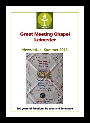 Leicester Unitarians Great Meeting newsletter Summer 2015