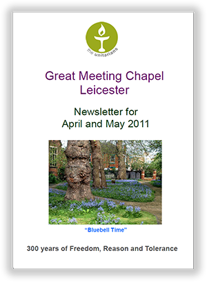 Leicester Unitarians Great Meeting Chapel newsletters 2011