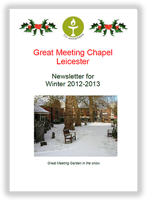 Leicester Unitarians Great Meeting Chapel newsletters 2012-2013