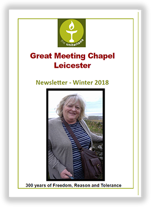 Leicester Unitarians Great Meeting Winter 2018 newsletter