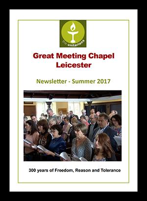 Leicester Unitarians Great Meeting Newsletter Summer 2017